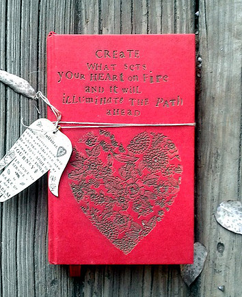 Create what sets your heart on fire journal